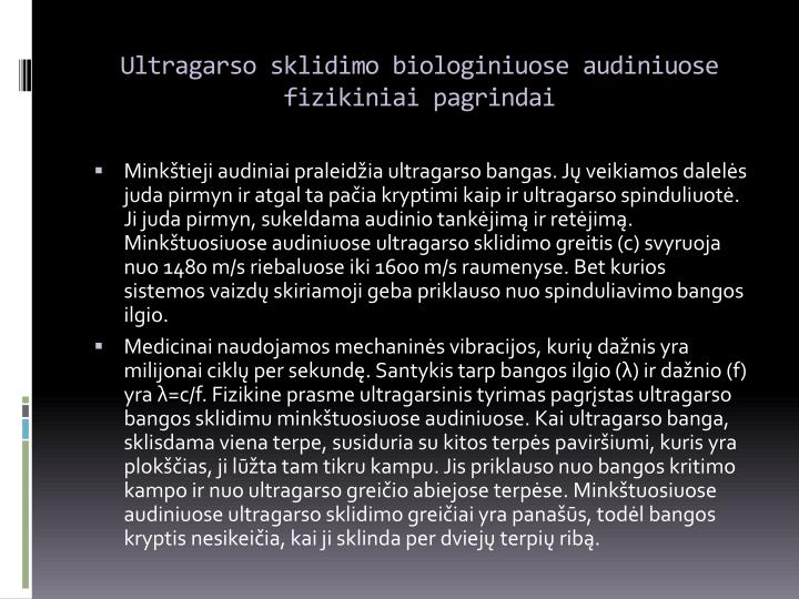 Ultragarso sklidimo biologiniuose audiniuose fizikiniai pagrindai