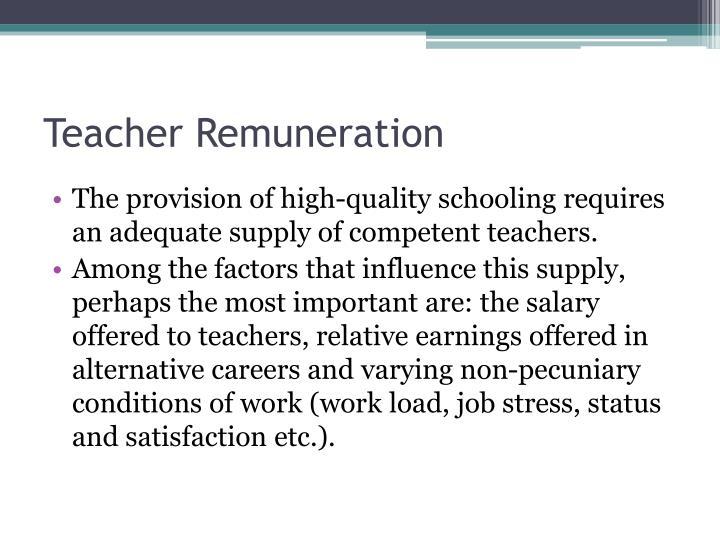Teacher Remuneration