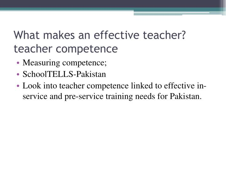 What makes an effective teacher?