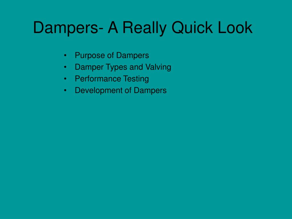 Dampers- A Really Quick Look