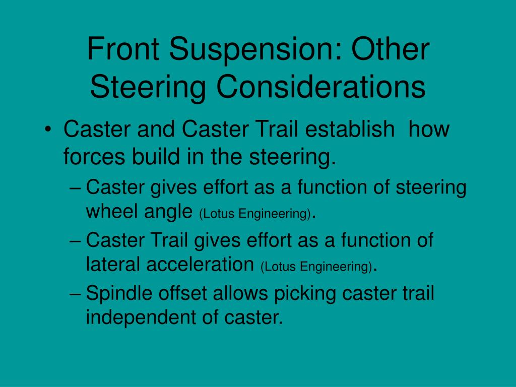 Front Suspension: Other Steering Considerations