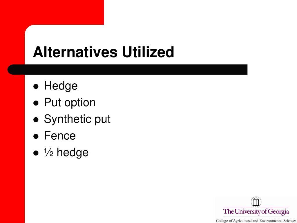 Alternatives Utilized