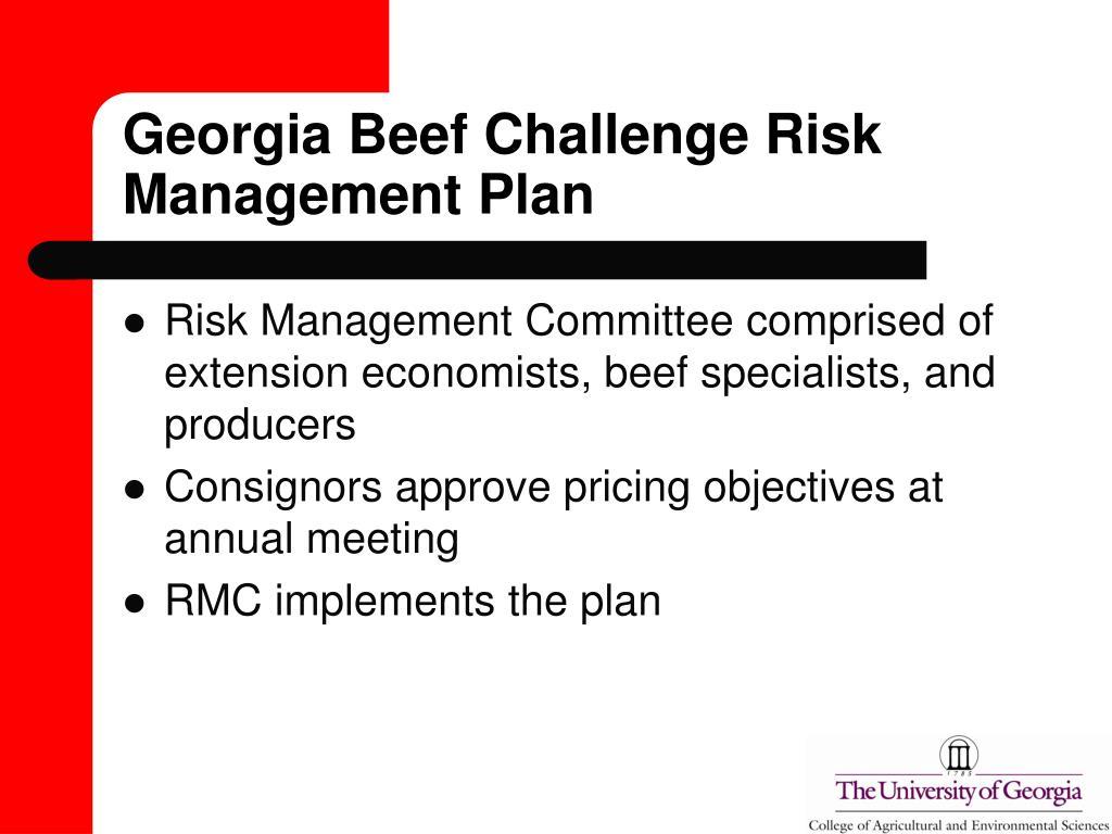Georgia Beef Challenge Risk Management Plan