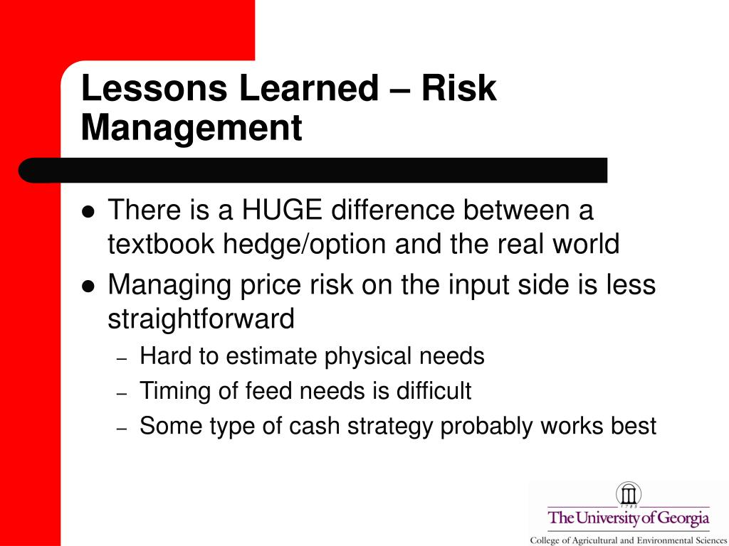 Lessons Learned – Risk Management