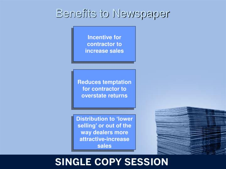 Benefits to Newspaper