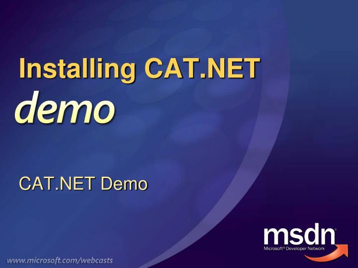 Installing CAT.NET