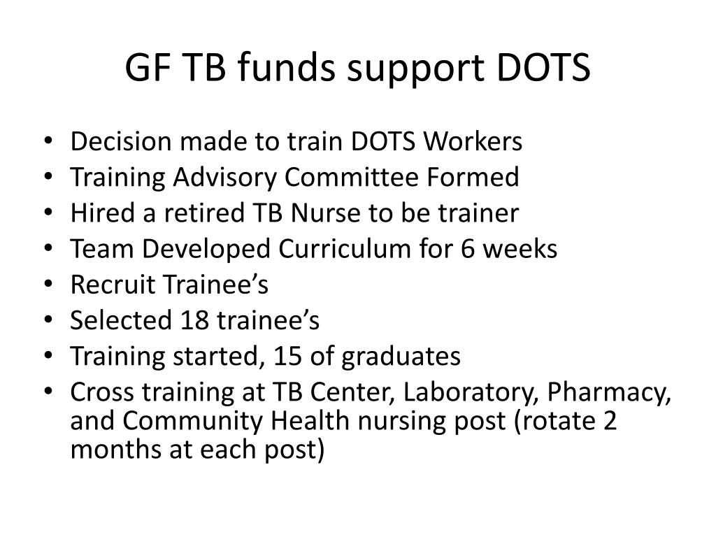 GF TB funds support DOTS