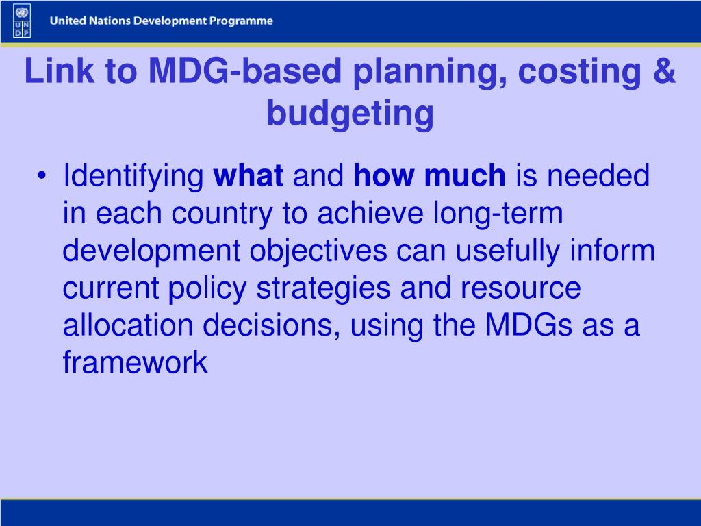 Link to MDG-based planning, costing & budgeting