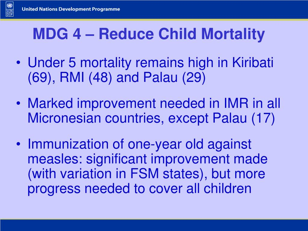MDG 4 – Reduce Child Mortality