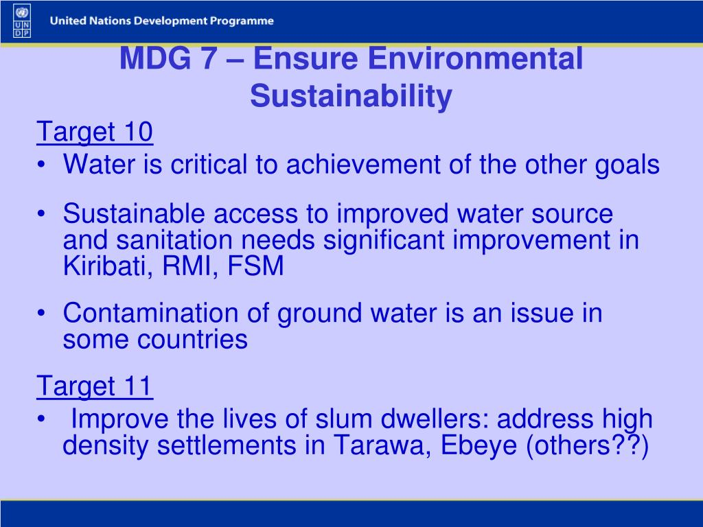 MDG 7 – Ensure Environmental Sustainability