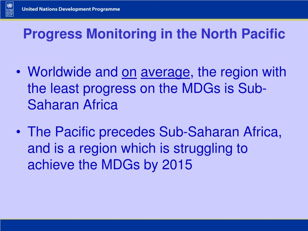 Progress Monitoring in the North Pacific