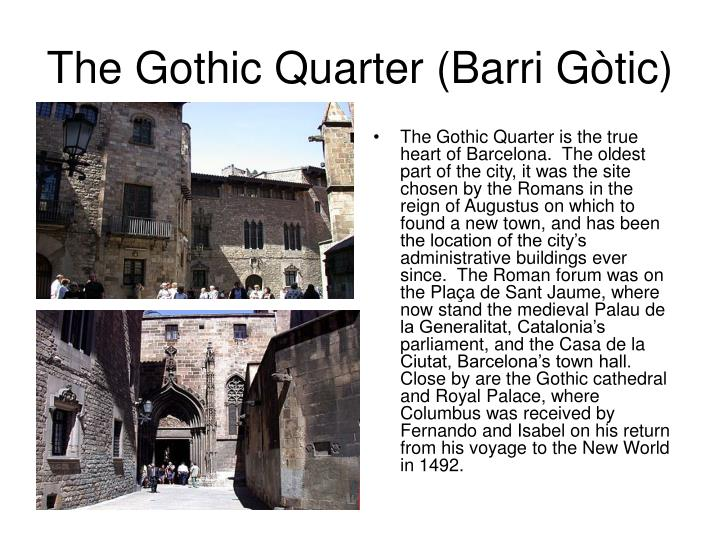 The gothic quarter barri g tic