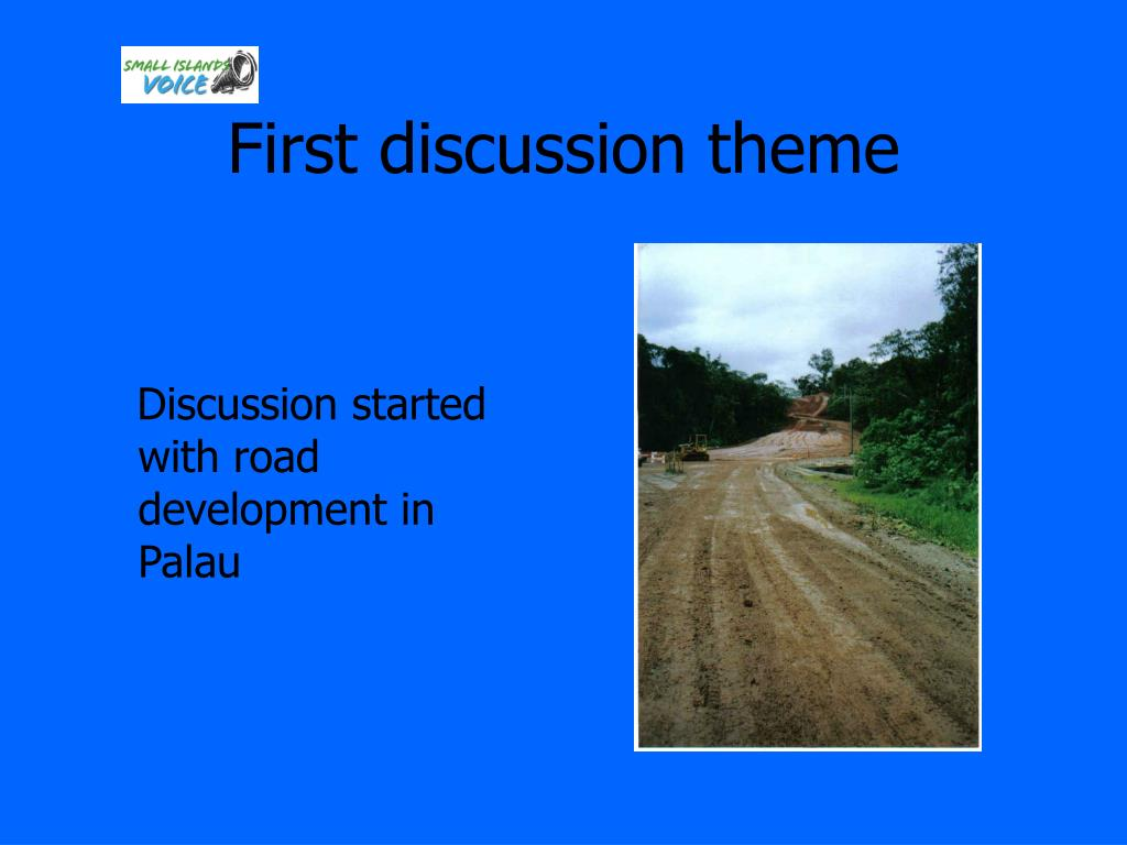First discussion theme