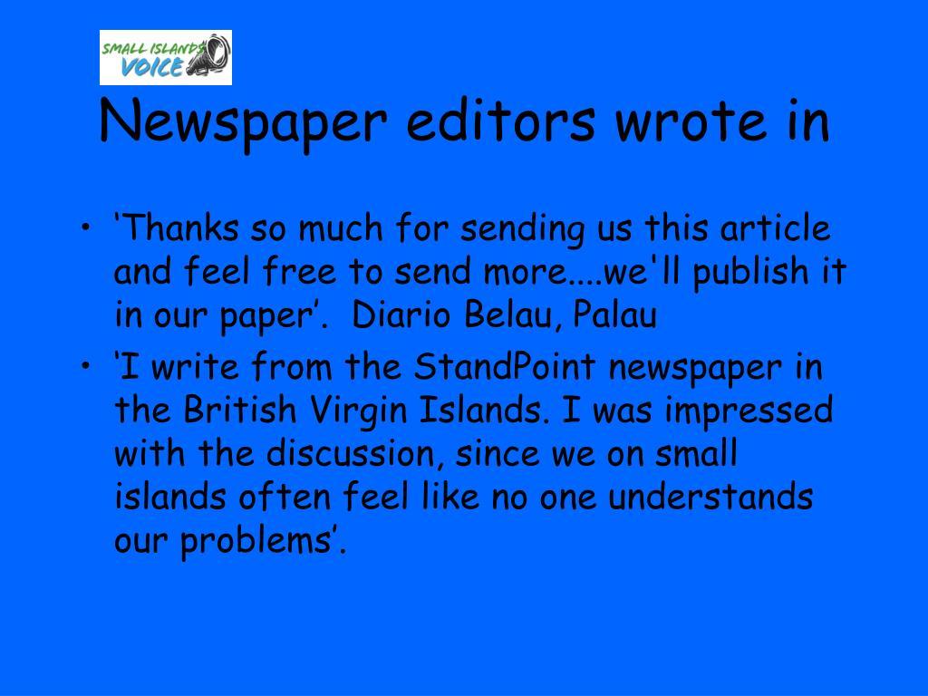 Newspaper editors wrote in