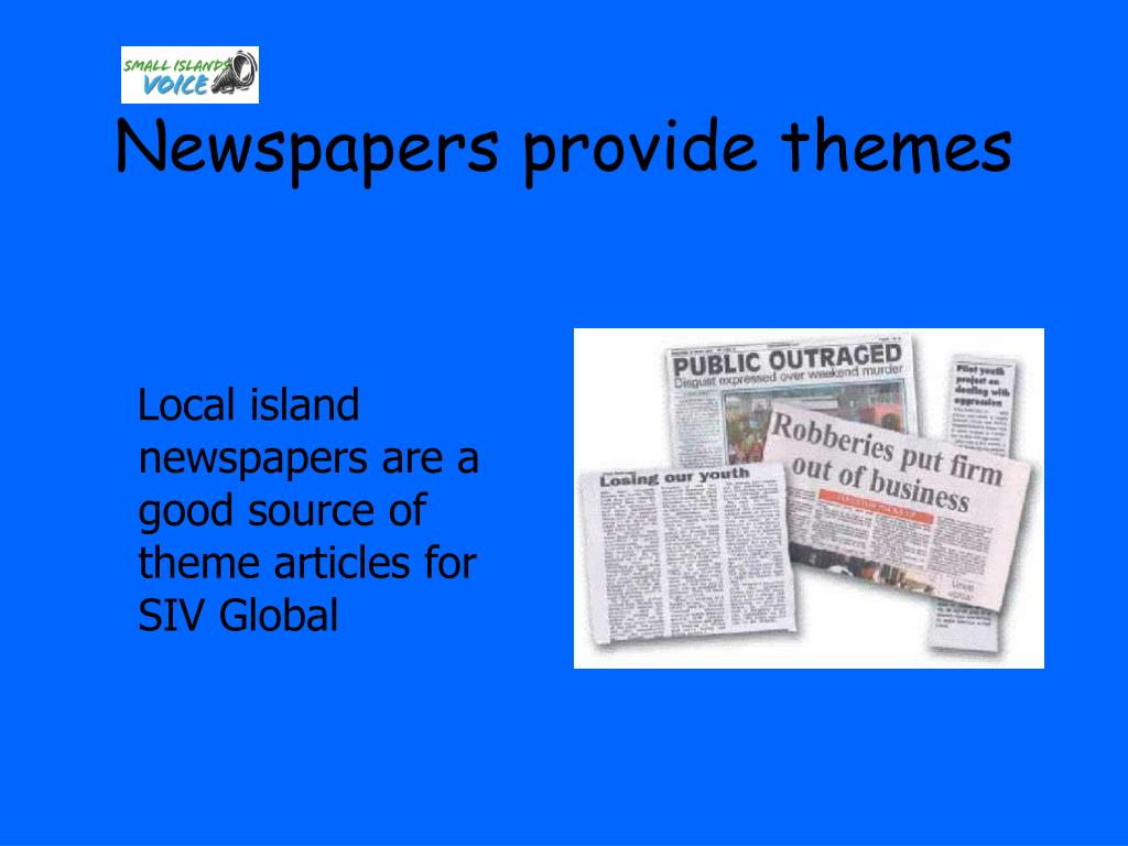 Newspapers provide themes