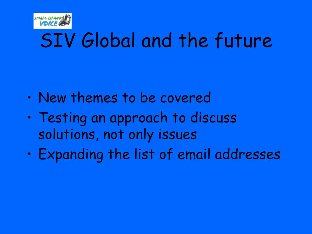 SIV Global and the future