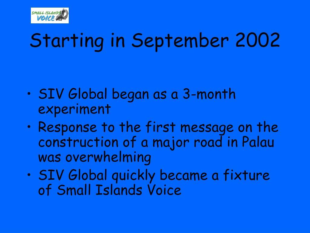 Starting in September 2002