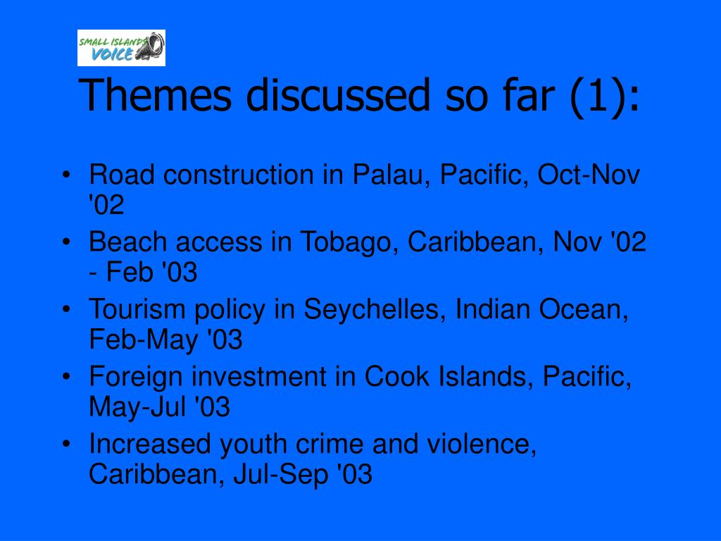 Themes discussed so far (1):