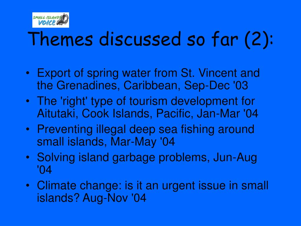 Themes discussed so far (2):