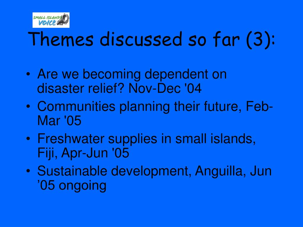 Themes discussed so far (3):