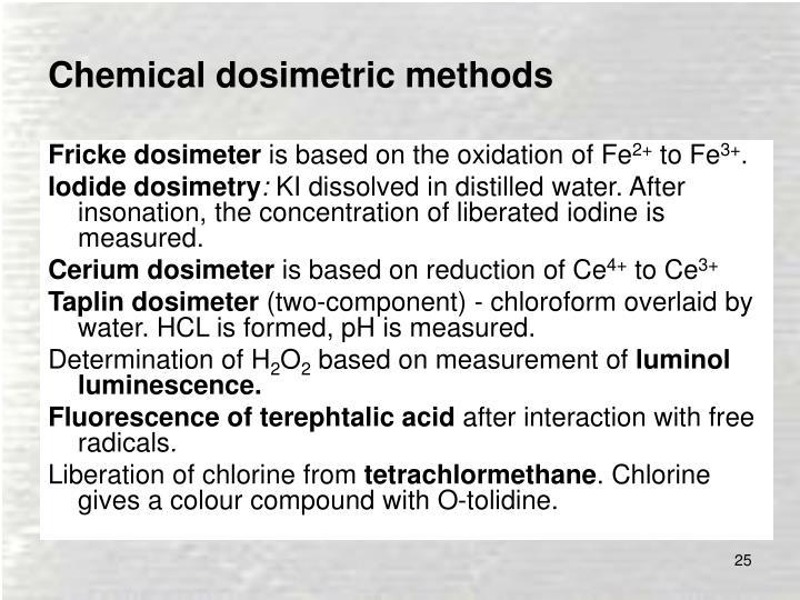 Chemical dosimetric methods