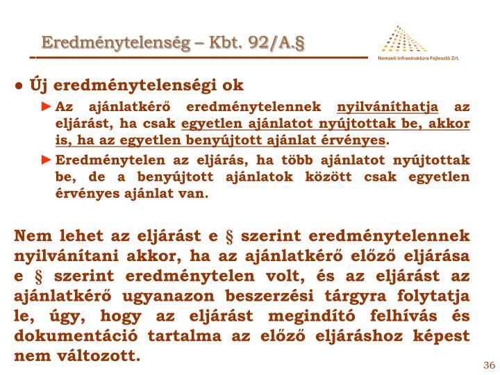 Eredménytelenség – Kbt. 92/A.§