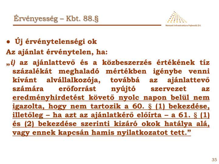 Érvényesség – Kbt. 88.§