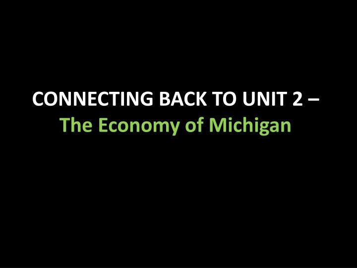 CONNECTING BACK TO UNIT 2 –