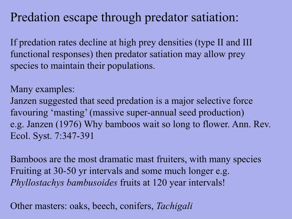 Predation escape through predator satiation: