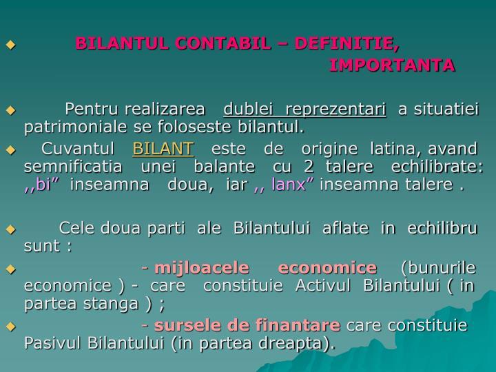 BILANTUL CONTABIL – DEFINITIE,