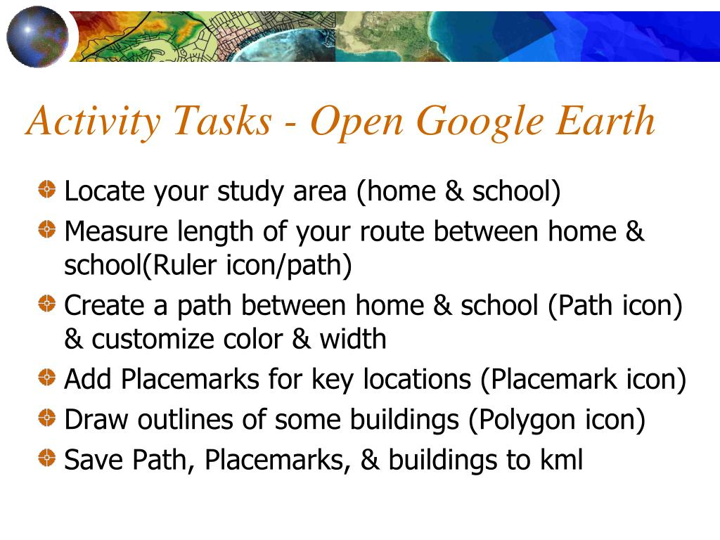 Activity Tasks - Open Google Earth