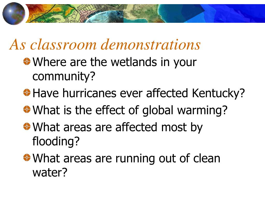 As classroom demonstrations