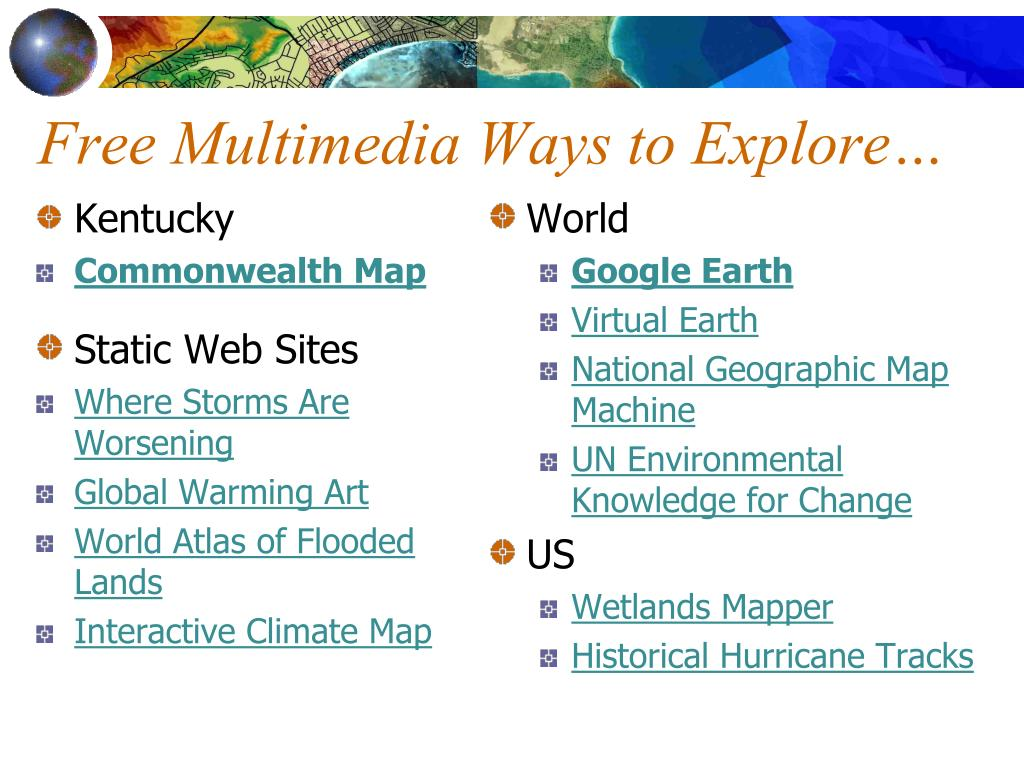 Free Multimedia Ways to Explore…