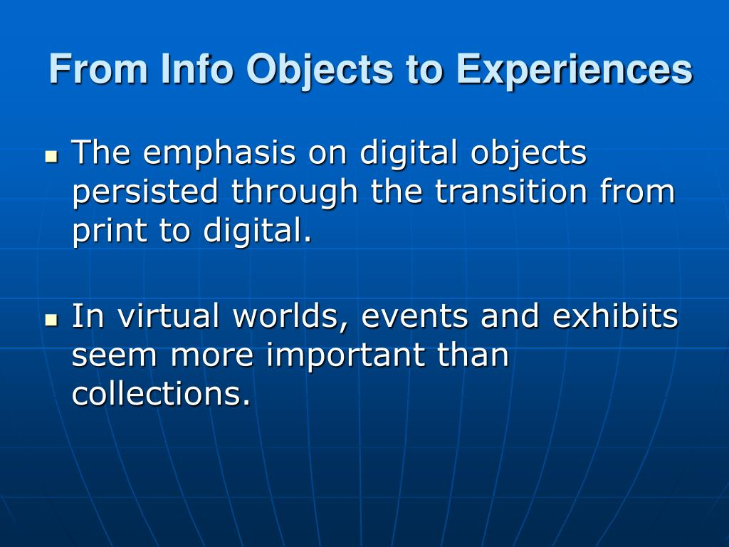 From Info Objects to Experiences