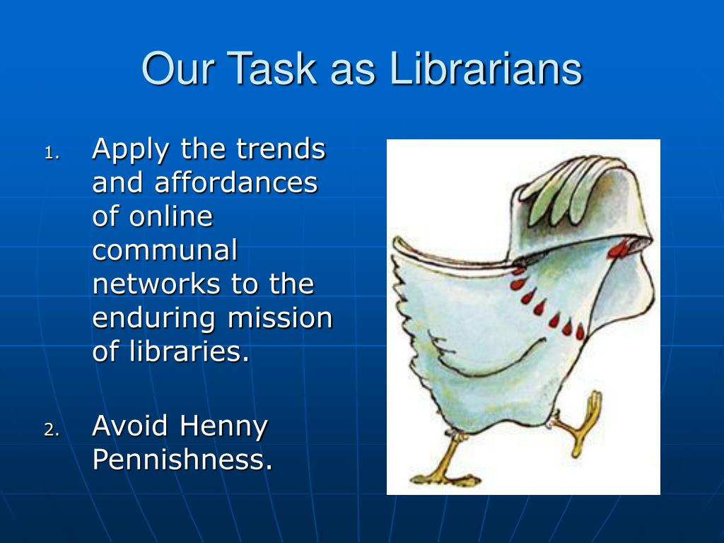 Our Task as Librarians