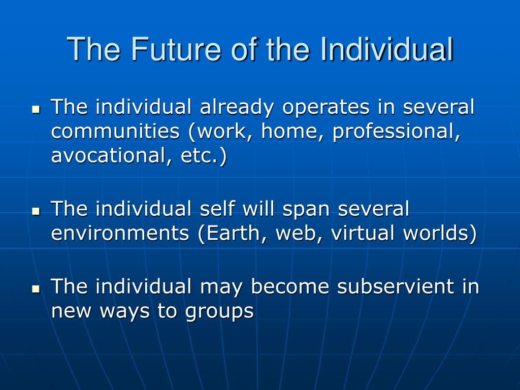 The Future of the Individual