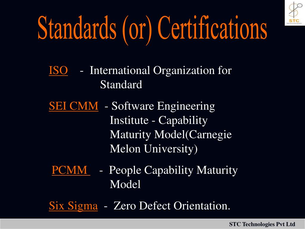 Standards (or) Certifications