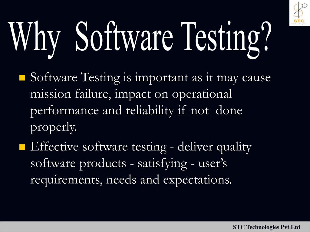 Why  Software Testing?