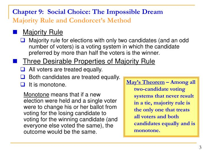 Chapter 9 social choice the impossible dream majority rule and condorcet s method