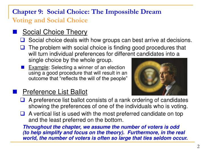Chapter 9 social choice the impossible dream voting and social choice