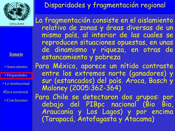 Disparidades y fragmentación regional