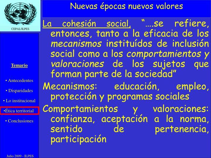 La cohesión social,