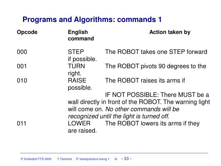 Programs and Algorithms: commands 1