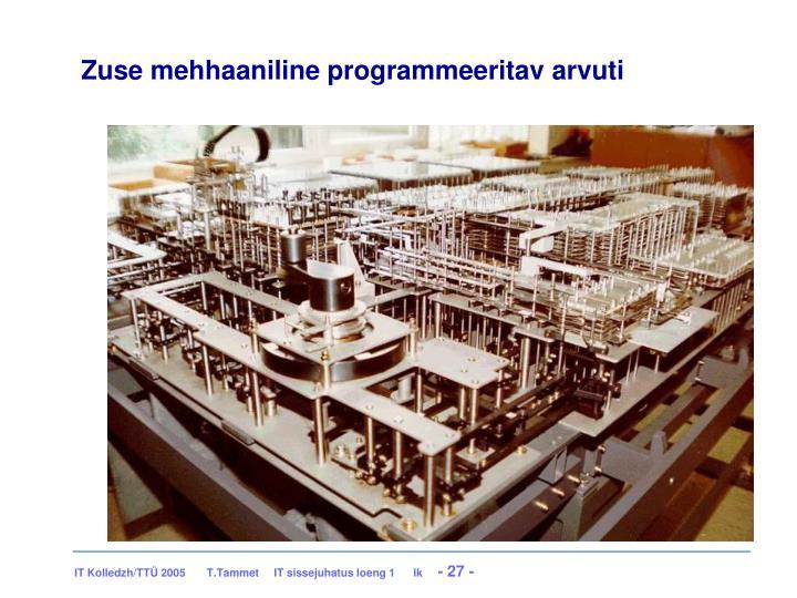 Zuse mehhaaniline programmeeritav arvuti
