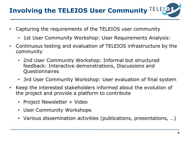 Involving the TELEIOS User Community