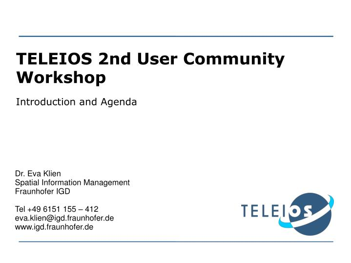 Teleios 2nd user community workshop