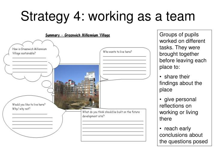 Strategy 4: working as a team