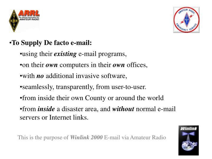 To Supply De facto e-mail: