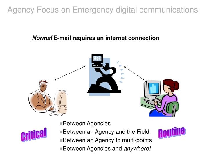 Agency Focus on Emergency digital communications