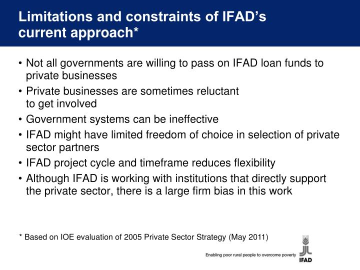 Limitations and constraints of IFAD's current approach*